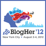 BlogHer '12 Here I come