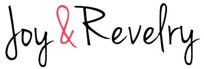 Joy & Revelry
