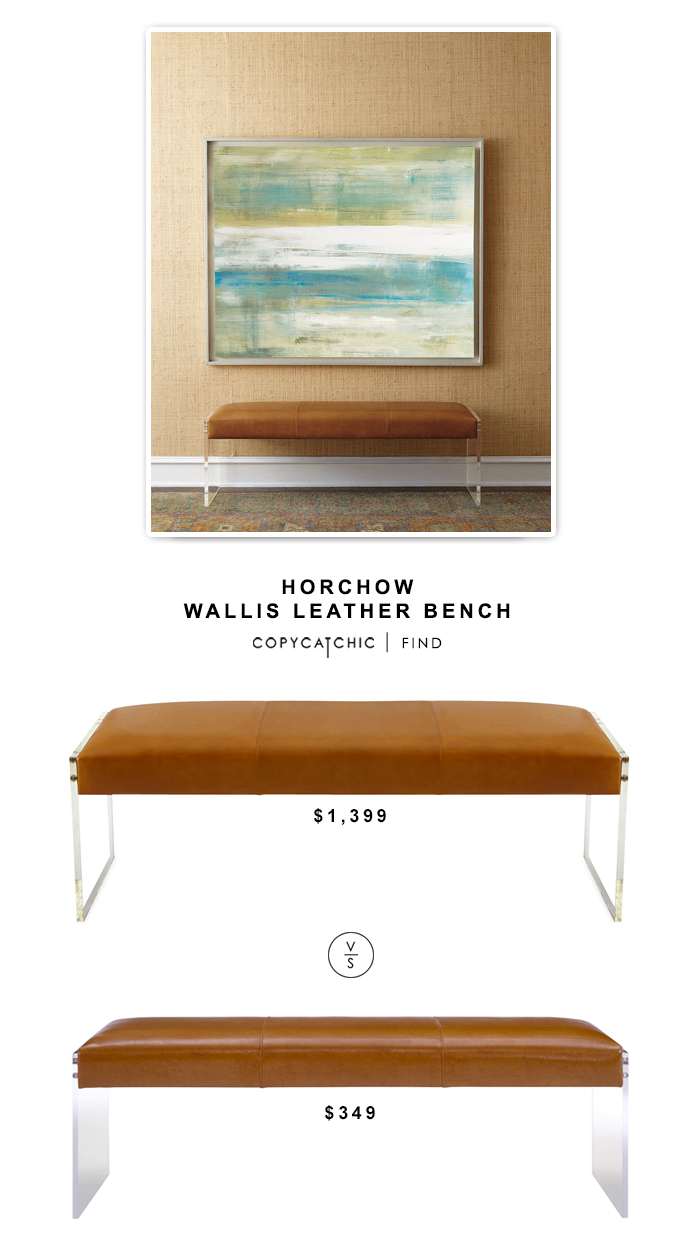 Horchow Wallis Leather Bench $1,399 vs Envy Leather Acrylic Bench $349