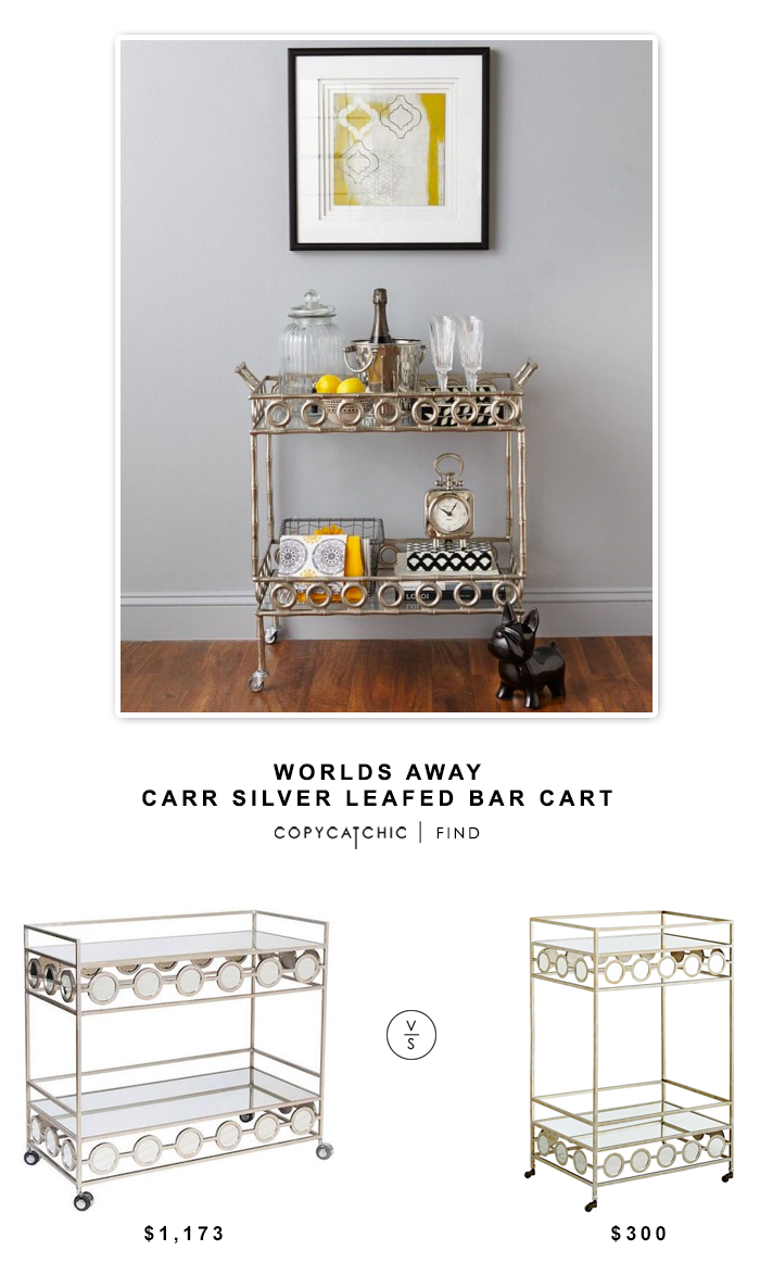 Worlds Away Carr Silver Leafed Bar Cart $1173 vs Pier 1 Imports Della Bar Cart $300