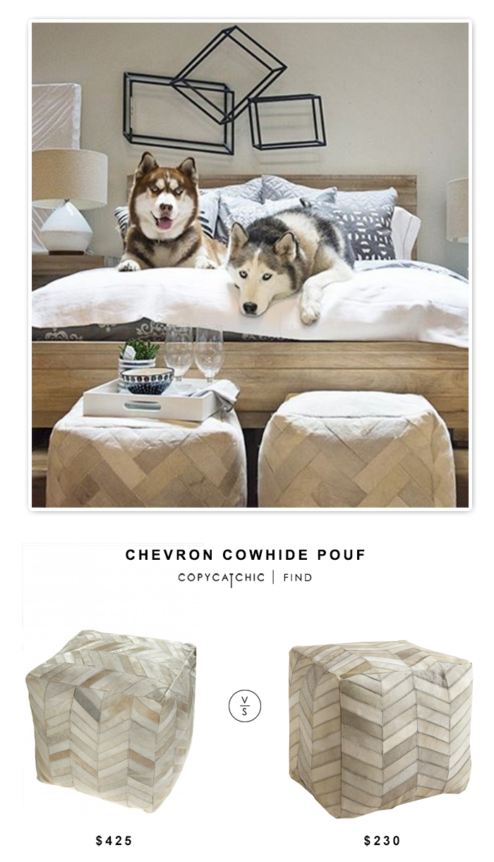 Chevron Cowhide Pouf $425 vs West Elm Pieced + Patched Cowhide Pouf $320 vs Cost Plus World Market Cowhide Pouf $230