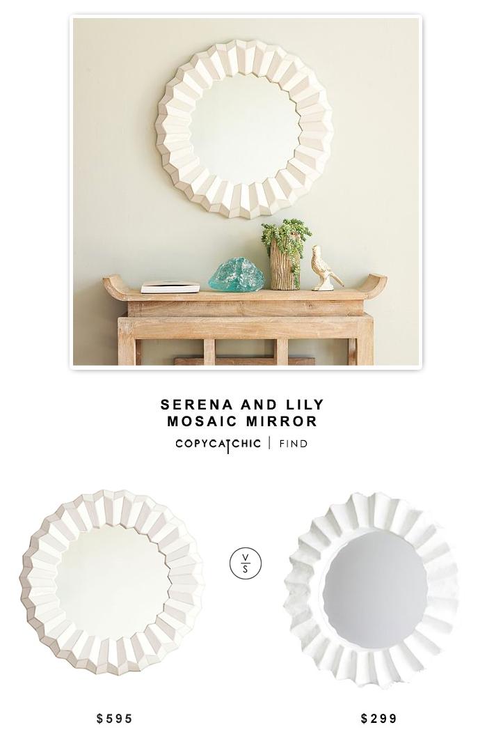 Serena and Lily Mosaic Mirror $595 vs West Elm Papier Mache Round Mirror $299