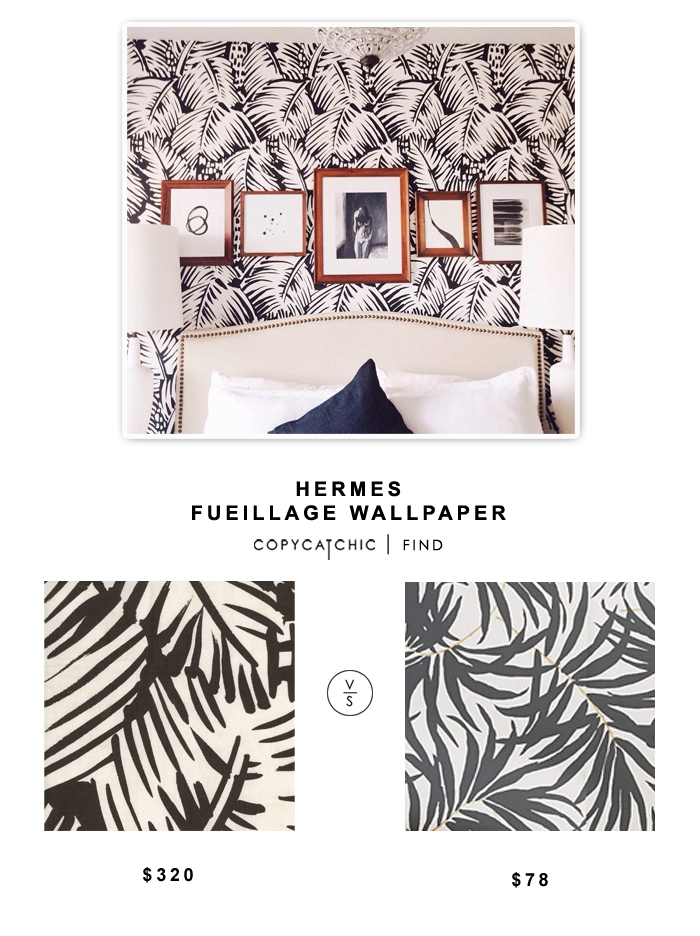 Hermes Feuillage Wallpaper $320 vs Anthropologie Frond Silhouette Wallpaper $78
