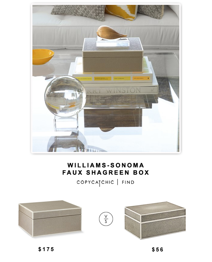 Williams-Sonoma Faux Shagreen Box $175 vs West Elm Faux Shagreen Box $55 | copy cat chic look for less