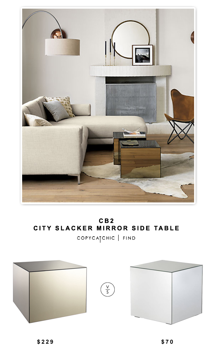 CB2 City Slacker Mirror Side Table For $229 Vs Target Mirrored Cube Living  Room Accent Side