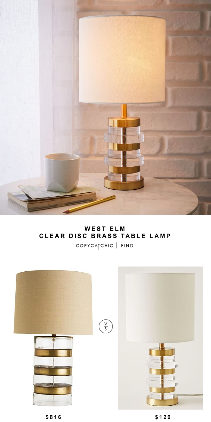 Lamps Plus Arteriors Home Garrison Glass Cylinder Tall Table Lamp for $816 vs West Elm Clear Disc Brass Table Lamp for $129 | Copy Cat Chic look for less