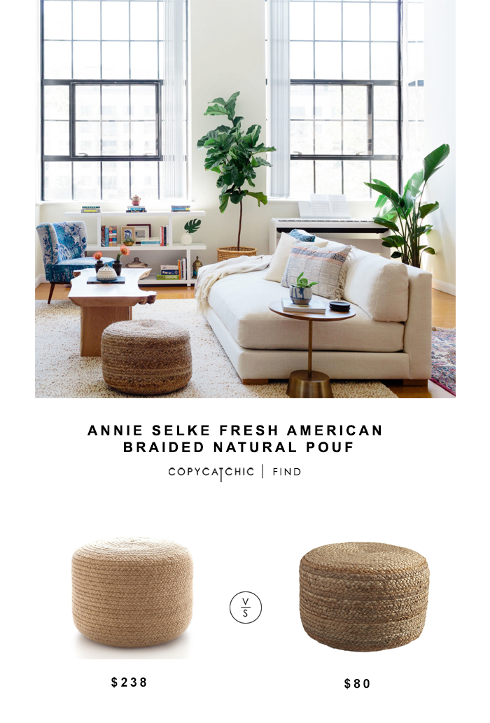 Annie Selk Fresh American Natural Pouf for $238 vs CB2 Braided Hemp Pouf for $80 Copy Cat Chic luxe living for less budget home decor design look for less
