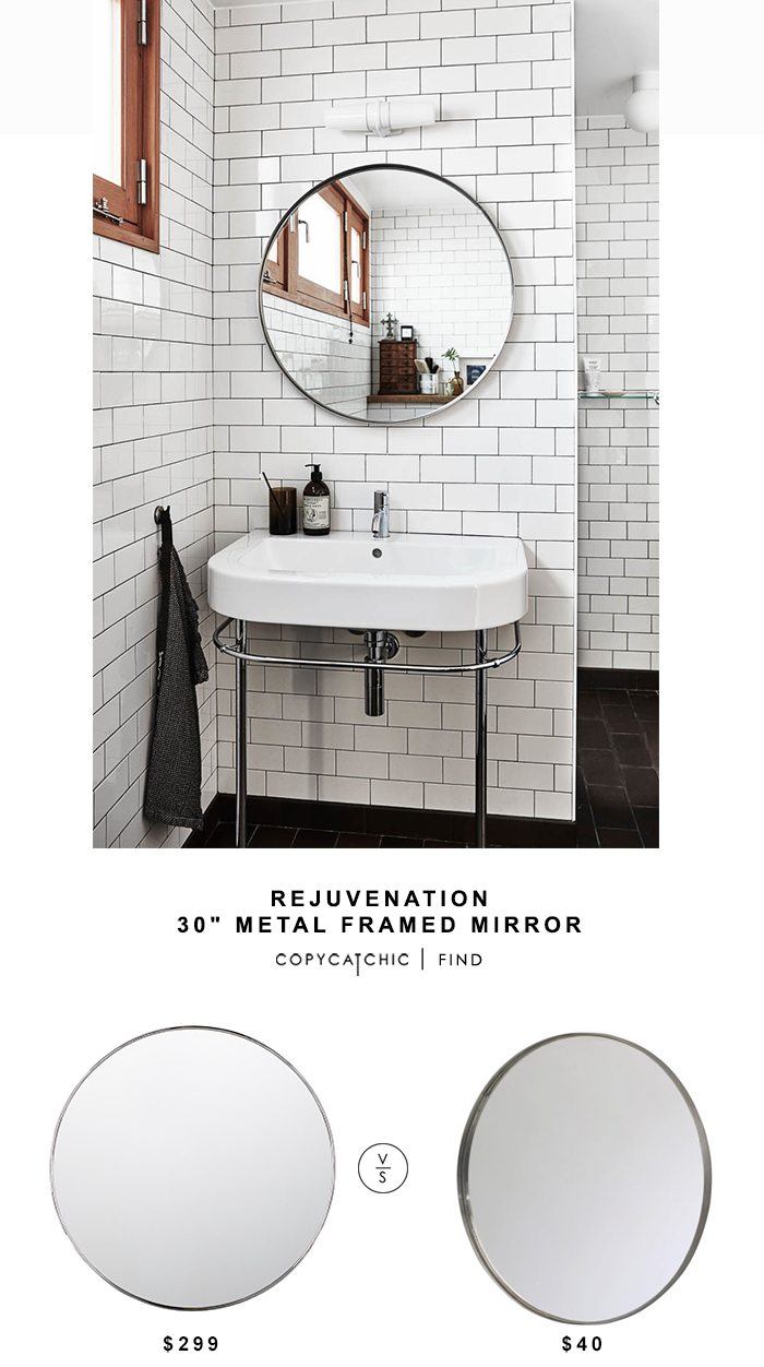 "Rejuvenation 30"" Metal Framed Mirror for $299 vs Ikea Grundtal Mirror in Stainless Steel for $40 Copy Cat Chic look for less budget home decor and design"