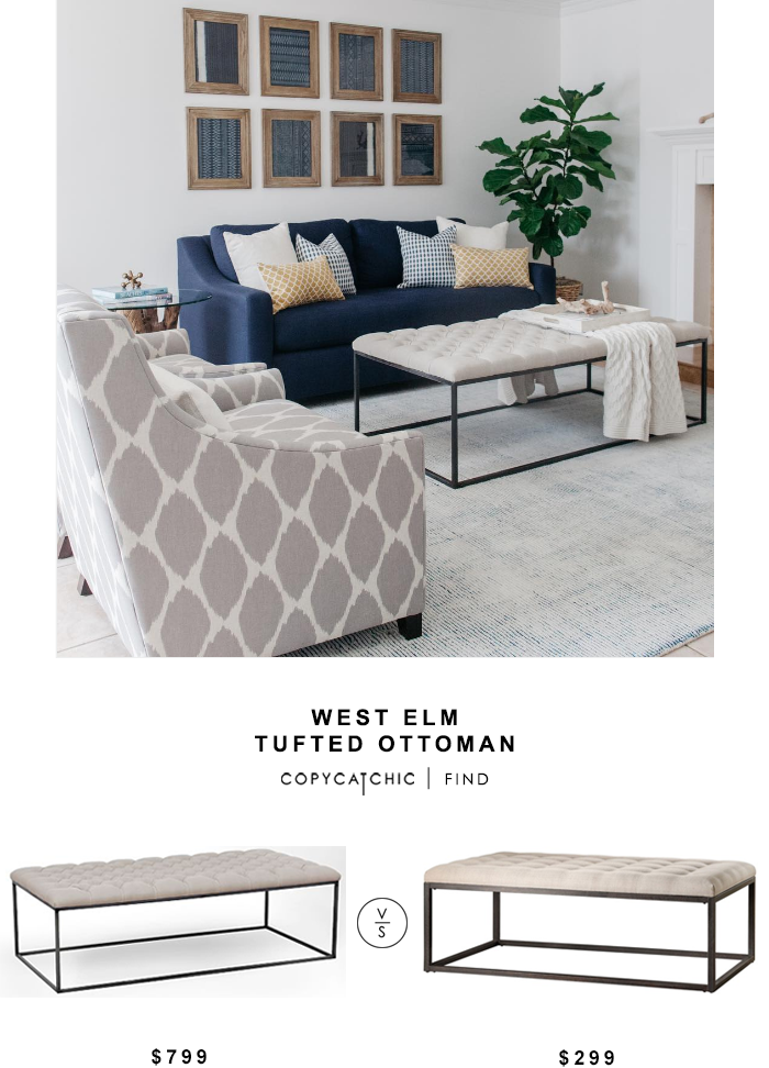 West Elm Tufted Ottoman for $799 vs Renate Coffee Table Ottoman for $299 Copy Cat Chic luxe living for less budget home decor and design look for less