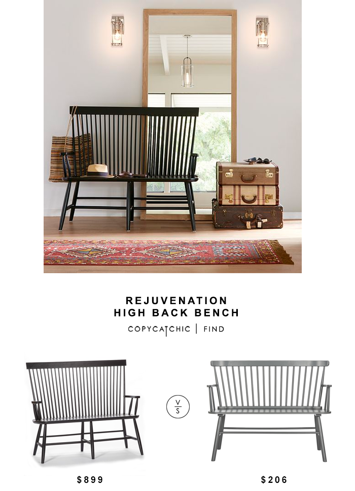 Rejuvenation High Back Bench for $899 vs Black Wood Kamron High Back Windsor Bench for $206 copycatchic luxe living for less budget home decor and design