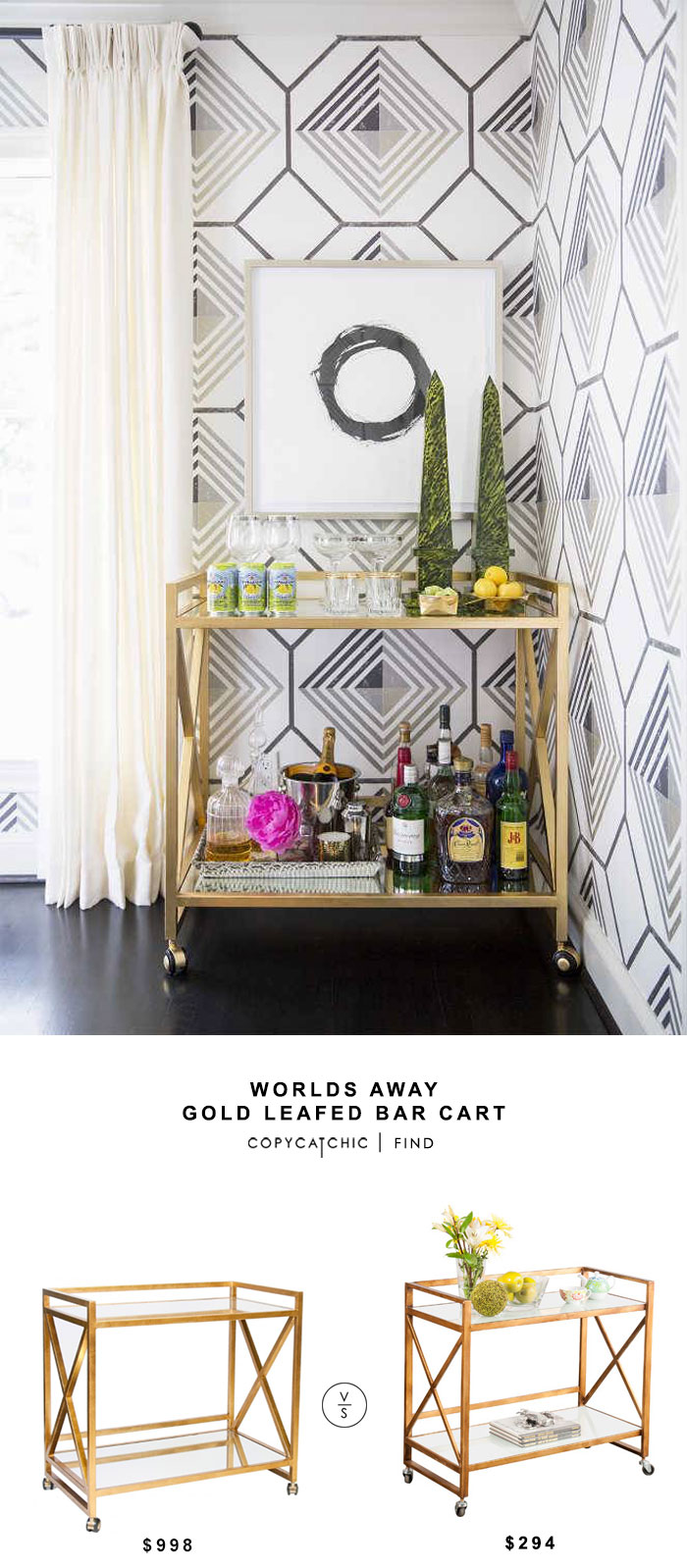 Worlds Away Gold Leafed Bar Cart for $998 vs Mia Bar Serving Cart for $294 copycatchic luxe living for less budget home decor and design