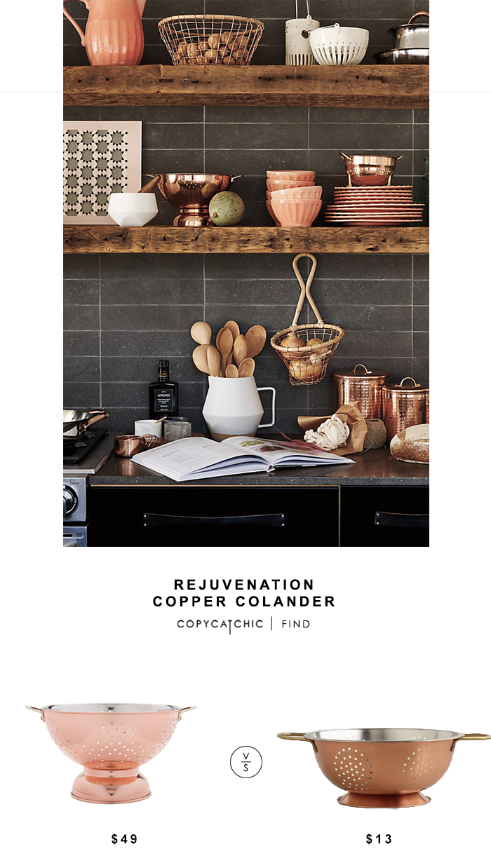 Rejuvenation Copper Colander for $49 vs World Market copper Colander for $13 copycatchic luxe for less budget home decor and design looks for less