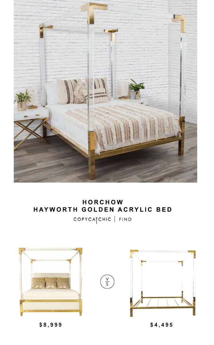 Horchow Hayworth Golden Acrylic Bed for $8,999 vs Modshop Trousdale Four Poster Lucite Bed for $4495 copycatchic luxe living for less budget home decor