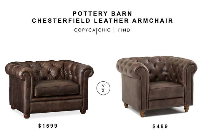 Pottery Barn Chesterfield Leather Armchair for $1599 vs Structube Cardiff Armchair for $499 copycatchic luxe living for less budget home decor and design