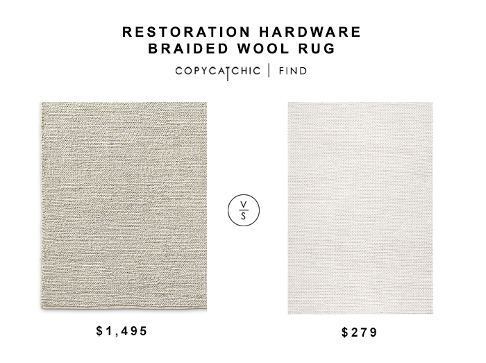 Restoration Hardware Braided Wool Rug for $1495 vs Nuloom Handmaid Braided Wool Rug fro $279 copycatchic luxe living for less budget home decor and design