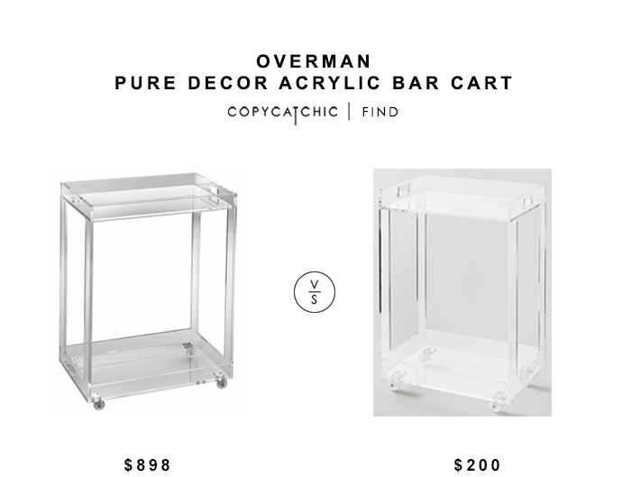 Overman Pure Decor Acrylic Bar Cart $898 vs World Market Acrylic Bar Cart $67 copycatchic luxe living for less budget home decor and design looks for less