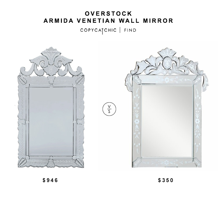 Overstock Armida Venetian Wall Mirror $946 vs The Mine Venetian Wall Mirror $350 venetian mirror look for less copycatchic luxe living for less budget home