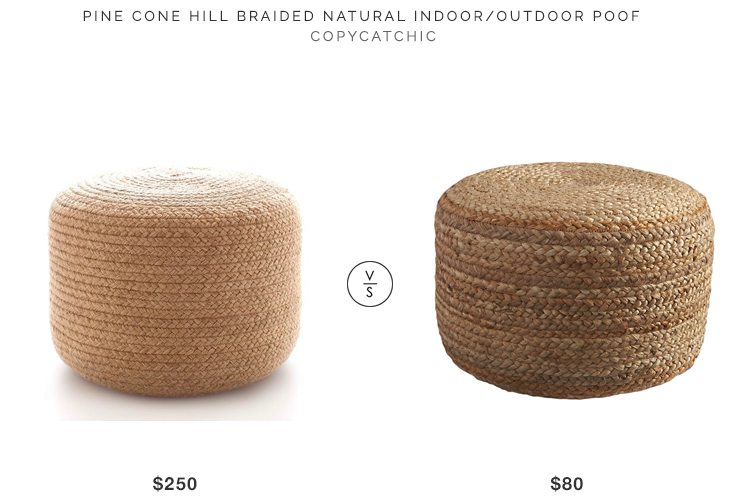 Pine Cone Hill Braided Natural Pouf $250 vs CB2 Braided Natural Pouf $80 braided pouf look for less copycatchic luxe living for less budget home decor and design