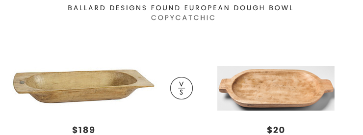 Ballard Designs Found European Dough Bowl $189 vs Target Threshold Wood Dough Bowl $20 dough bowl look for less copycatchic luxe living for less budget home decor and design daily finds