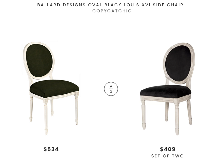 Ballard Designs Oval Black Louis XVI Side Chair $534 vs Wayfair One Allium Way Leta Side Chair (set of 2) $409 louis chair look for less copycatchic luxe living for less budget home decor and design daily finds