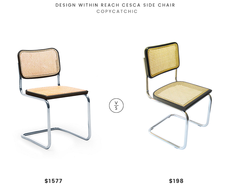 Design Within Reach Cesca Side Chair $1577 vs Breuer Chair Company Cesca Dining Chair $198 cesca woven seat chair look for less copycatchic luxe living for less budget home decor and design daily finds