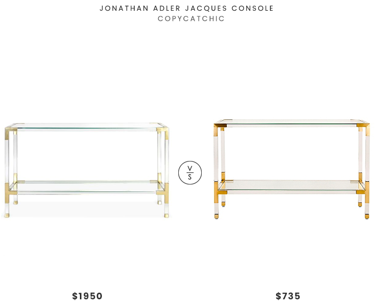 Jonathan Adler Jacques Console $1950 vs Bed Bath and Beyond Safavieh Couture Averne Arcylic Console Table $735 lucite and brass console table look for less copycatchic luxe living for less budget home decor and design daily finds