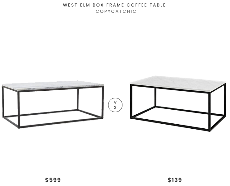 West Elm Box Frame Coffee Table 599 Vs Walker Edison Furniture Marble Finish 117