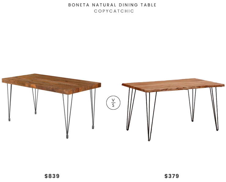 Boneta Natural Dining Table $839 vs Structube RENO Dining Table $379 live raw edge wood dining table look for less copycatchic luxe living for less budget home decor and design daily find