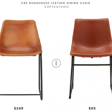 Cb2 Roadhouse Leather Dining Chair $249 vs Structube HAYDEN Chair $65 leather dining chair look for less copycatchic luxe living for less budget home decor and design daily finds