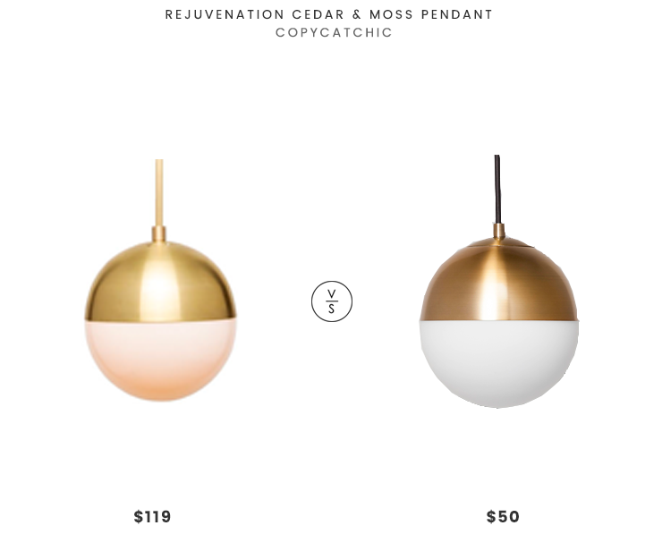 Rejuvenation Cedar & Moss Pendant $119 vs Target Geneva Glass Globe Pendant $50 brass globe pendant look for less copycatchic luxe living for less budget home decor and design daily finds and room redos