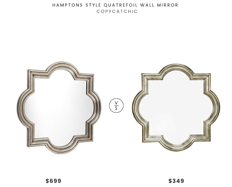 Hamptons Style Quatrefoil Wall Mirror $699 vs Z Gallerie Quatrefoil Mirror $349 quatrefoil mirror look for less copycatchic luxe living for less budget home decor and design daily finds