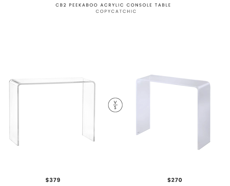 CB2 Peekaboo Acrylic Console Table $379 vs Overstock Lucite Clear Acrylic Console Table $270 acrylic waterfall console table look for less copycatchic luxe living for less budget home decor and design daily finds and room redos