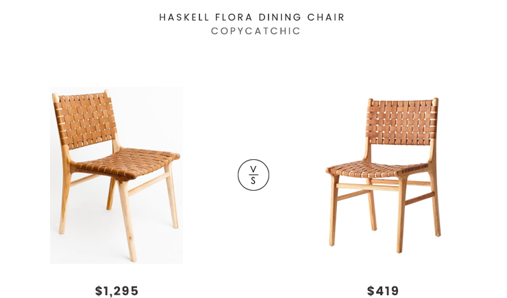 Haskell Flora Dining Chair $1295 vs Wisteria Woven Leather Dining Chair $419 leather woven chair look for less copycatchic luxe living for less budget home decor and design daily finds and room redos