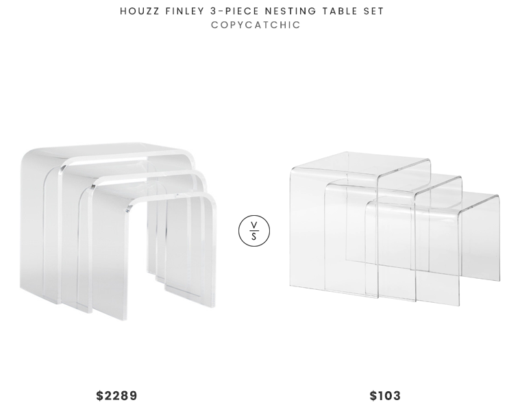 Houzz Finley 3-Piece Nesting Table Set $2289 vs Overstock HomCom 3-Piece Modern Clear Acrylic Nesting End Table Set $103 Acrylic Nesting Table Look for Less copycatchic luxe living for less budget home decor and design daily finds and room redos