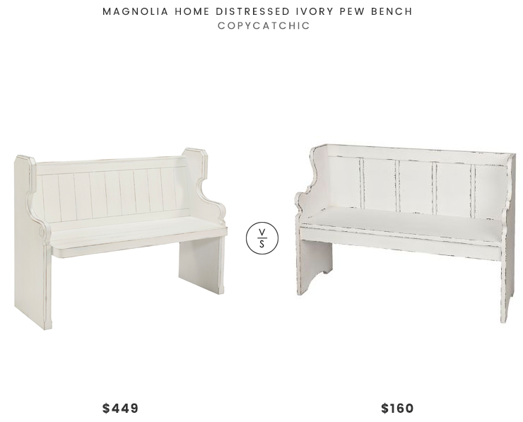 Magnolia Home Distressed Ivory Pew Bench $449 vs Kirkland's Distressed Ivory Pew Bench $160 modern farmhouse bench look for less copycatchic luxe living for less budget home decor and design daily finds and room redos