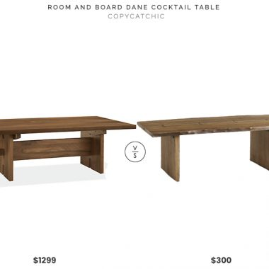 Room and Board Dane Cocktail Table $1299 vs World Market Maleya Live Edge Coffee Table $300 raw wood live edge coffee table for less copycatchic luxe living for less budget home decor and design daily finds and room redos