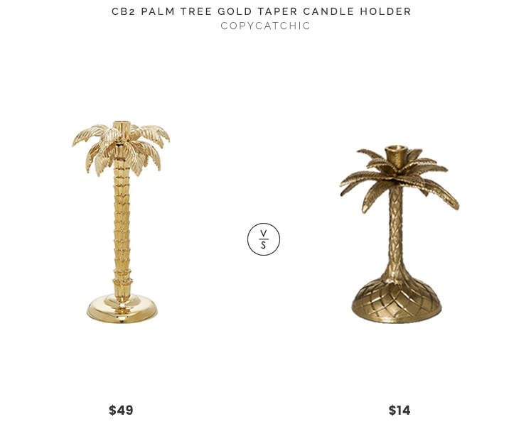 CB2 Palm Tree Gold Taper Candle Holder $49 vs Target Palm Taper Candle Holder - Opalhouse $14 gold brass palm tree candlestick candle taper holder look for less copycatchic luxe living for less budget home decor and design daily finds and room redos