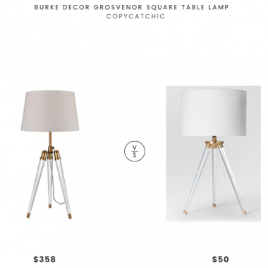 Burke Decor Grosvenor Square Table Lamp $358 vs Project 62 Delavan Tripod Table Lamp $50 acrylic tripod lamp look for less copycatchic luxe living for less budget home decor and design daily finds, home trends and room redos