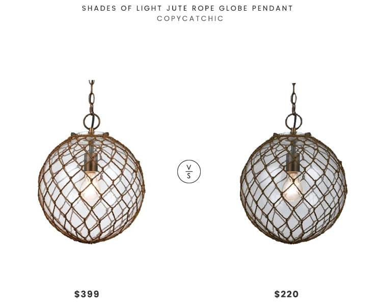 Shades of Light Jute Rope Globe Pendant $399 vs World Market Round Rope-Wrapped Pendant $220 jute globe pendant look for less copycatchic luxe living for less budget home decor and design daily finds, home trends and room redos