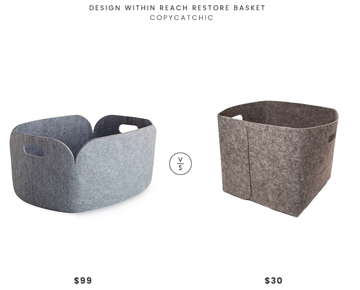Design Within Reach Restore Basket $99 vs Project 62 Felt Basket $30 gray felt bin look for less copycatchic luxe living for less budget home decor and design daily finds and room redos