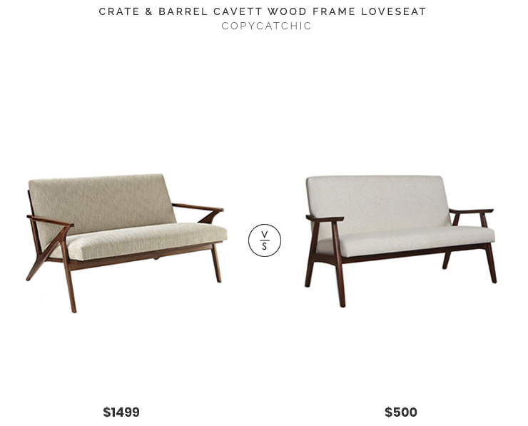 Crate & Barrel Cavett Wood Frame Loveseat $1499 vs World Market Kinley Upholstered Loveseat $500 wood midcentury loveseat look for less copycatchic luxe living for less budget home decor and design daily finds, home trends and room redos