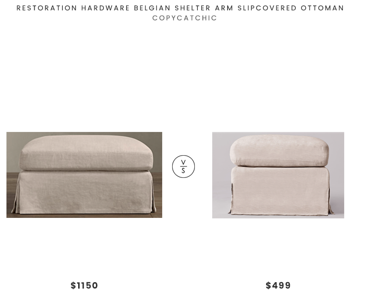 Restoration Hardware Belgian Shelter Arm Slipcovered Ottoman $1150 vs SixPenny Elias Ottoman $499 linen slipcovered ottoman look for less copycatchic luxe living for less budget home decor and design daily finds, home trends and room redos