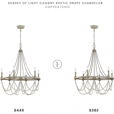 Shades of Light Elegant Rustic Drape Chandelier $449 vs Feiss Beverly Light French Washed Oak/Distressed White Wood Chandelier $382 french oak distressed chandelier look for less copycatchic luxe living for less budget home decor and design daily finds, home trends, sales, budget travel and room redos