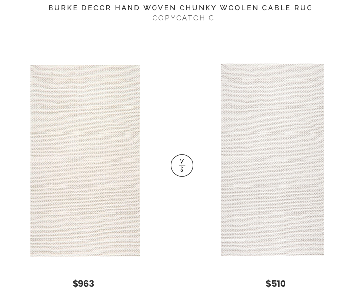 Burke Decor Hand Woven Chunky Woolen Cable Rug, 9x12' $963 vs. Overstock Braided Cable White New Zealand Wool Rug, 9x12' $510, braided wool rug look for less, copycatchic luxe living for less, budget home decor and design, daily finds, home trends, sales, budget travel and room redos