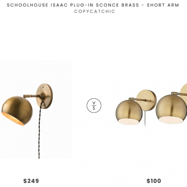 Schoolhouse Isaac Plug-In Sconce Brass - Short Arm $549 vs. Lamps Plus Selena Brass Sphere Shade Pin-Up LED Wall Lamps $100 for two, round brass sconce look for less, copycatchic luxe living for less, budget home decor and design, daily finds, home trends, sales, budget travel and room redos