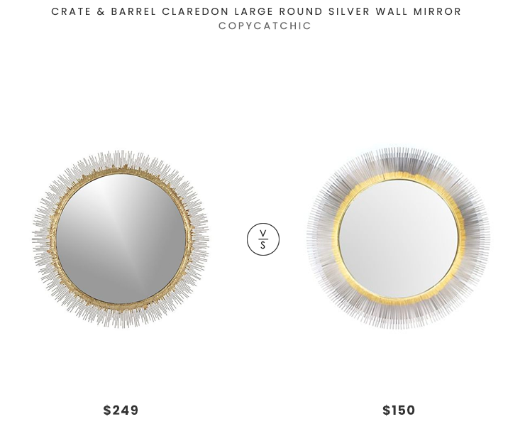 Crate & Barrel Claredon Large Round Silver Wall Mirror $249 vs. Red Fig Home Wall Mirror Decor $150, gold silver sunburst mirror look for less, copycatchic luxe living for less, budget home decor and design, daily finds, home trends, sales, budget travel and room redos