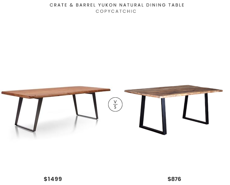 Crate & Barrel Yukon Natural Dining Table $1499 vs. Wanderloot Crossover Brown Natural Wood Live Edge Dining Table $876, live edge dining table look for less, copycatchic luxe living for less, budget home decor and design, daily finds, home trends, sales, budget travel and room redos