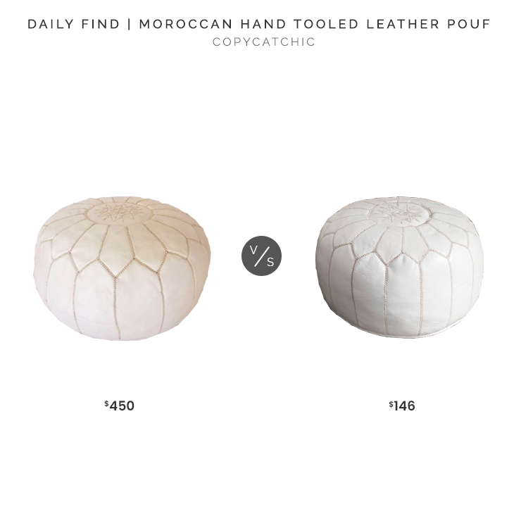 Decaso Moroccan Hand Tooled Leather Pouf $450 vs. Overstock Moroccan Leather Ottoman Pouf$146, white leather pouf look for less, copycatchic luxe living for less, budget home decor and design, daily finds, home trends, sales, budget travel and room redos