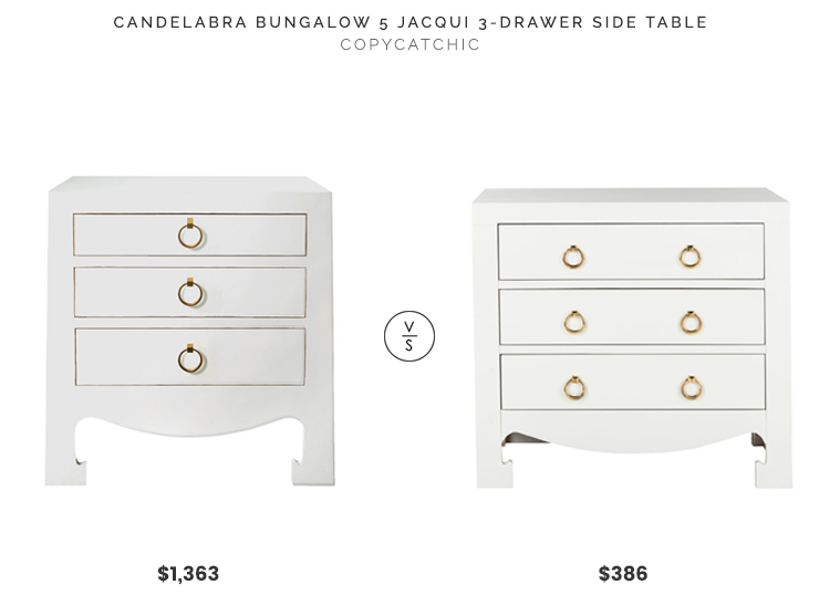 Candelabra Bungalow5 Jacqui Side Table $1,363 vs. Overstock Safavieh Dion 3 Drawer Chest $368, white nightstand look for less, copycatchic luxe living for less, budget home decor and design, daily finds, home trends, sales, budget travel and room redos